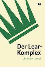 Der Lear-Komplex af Lars-Henrik Schmidt