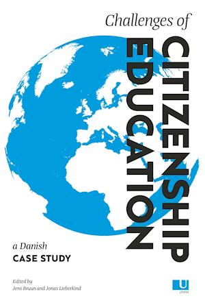 Challenges of Citizenship Education – a Danish Case Study