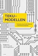 TEKU-modellen – Teknologiforståelse i professionerne