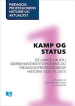 Pædagogprofessionens historie og aktualitet. Kamp og status