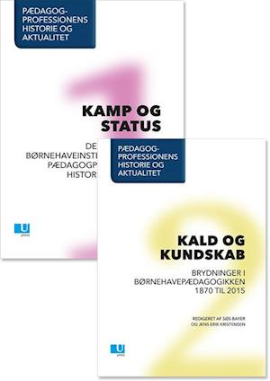 Bog, hæftet Pædagogprofessionens historie og aktualitet af Bjørn Hamre, Jens Erik Kristensen, Søs Bayer