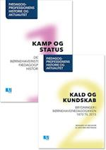 Pædagogprofessionens historie og aktualitet af Bjørn Hamre, Jens Erik Kristensen, Søs Bayer