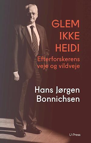 Bog, hæftet Glem ikke Heidi af Hans Jørgen Bonnichsen