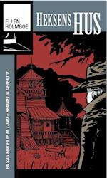Heksens hus (En sag for Filip M. Lund, hemmelig detektiv, nr. 2)