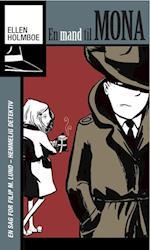 En mand til Mona (En sag for Filip M. Lund, hemmelig detektiv, nr. 3)