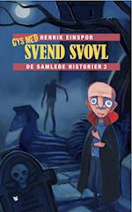 Gys med Svend Svovl af Henrik Einspor