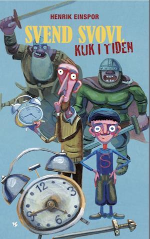 Bog, hæftet Svend Svovl - kuk i tiden af Henrik Einspor