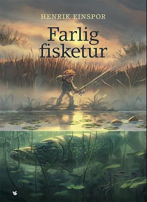 Bog, indbundet Farlig fisketur af Henrik Einspor