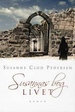 Susannas bog - Livet