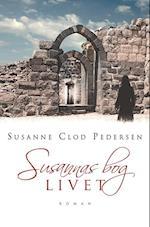 Susannas bog. Livet (Susannas bog, nr. 3)