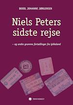 Niels Peters sidste rejse - og andre grumme fortællinger fra lykkeland