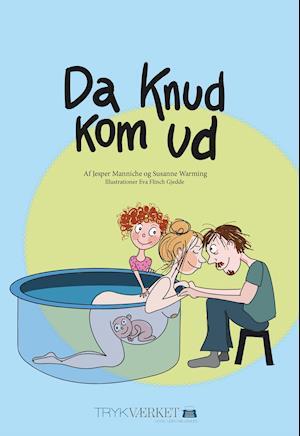Bog, indbundet Da Knud kom ud af Jesper Manniche, Susanne Warming