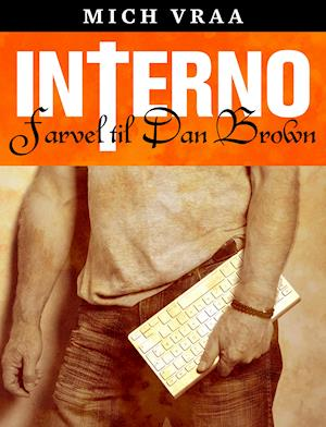 INTERNO. Farvel til Dan Brown