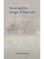 Knud og Erik, konger af Danmark af Knud A. Petersen