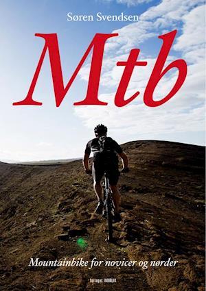 Bog paperback Mtb af Søren Svendsen