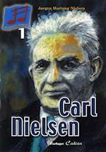 Carl Nielsen (Musikkens største, nr. 1)