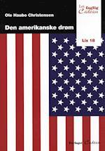 Den amerikanske drøm (Let faglig)