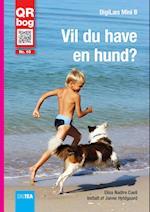Vil du have en hund? Læs med lyd (Mini B)