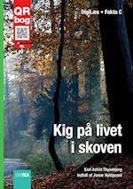 Kig på livet i skoven (Fakta C)