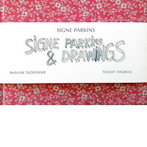 Bog indbundet Signe Parkins & drawings af Signe Parkins