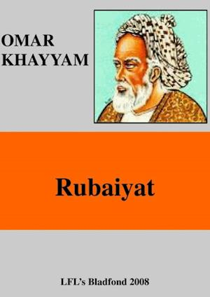 THE RUBAIYAT af Omar Khayyâm