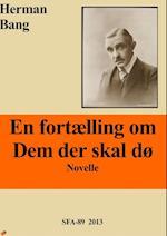 En fortælling om dem der skal dø  af Herman Bang