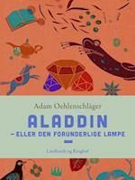 Aladdin – eller Den forunderlige lampe af Adam Oehlenschläger