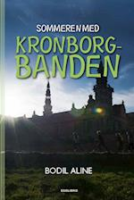 Sommeren med Kronborgbanden (Kronborgbanden, nr. 1)