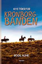 Nye Tider for Kronborgbanden (Kronborgbanden, nr. 2)