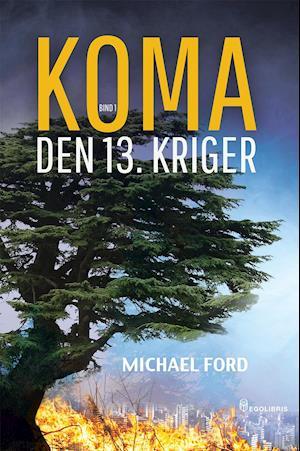 Bog, paperback Koma. Den 13. kriger af Michael Ford