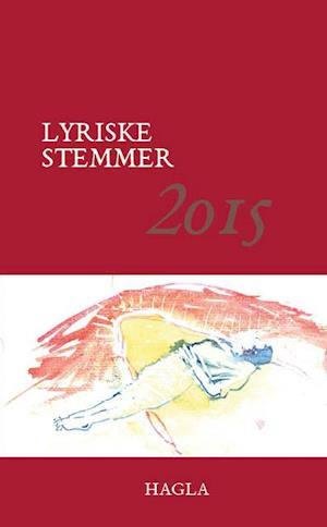 Lyriske stemmer 2015 af Sun Lee Steffen Baunbæk Mariane Kvist Doktor
