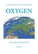 Oxygen af Glenn Enrico Buhl Liwervall