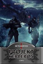 Projekt Kerberos 1: Skyggebyen (Projekt Kerberos, nr. 1)