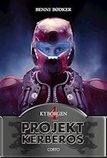 Projekt Kerberos 4: Kyborgen (Projekt Kerberos, nr. 4)