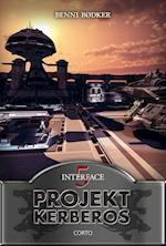 Projekt Kerberos 5: Interface (Projekt Kerberos, nr. 5)