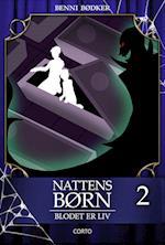 Nattens Børn 2: Blodet er liv (Nattens børn, nr. 2)