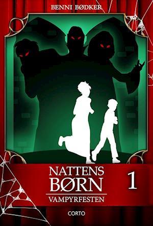 Nattens Børn 1: Vampyrfesten af Benni Bødker