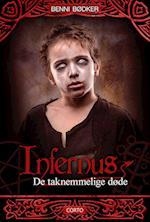Infernus 1: De taknemmelige døde (Infernus, nr. 1)