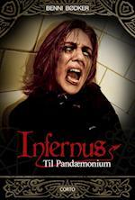 Infernus 4: Til Pandæmonium (Infernus, nr. 4)