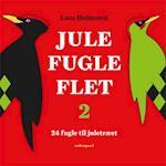Jule-Fugle-Flet 2 (Jule-fugle-flet, nr. 2)