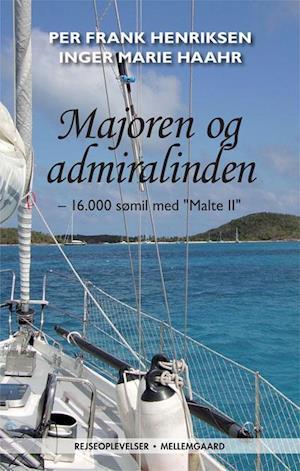 Majoren og admiralinden af Per Frank Henriksen, Inger Marie Haahr
