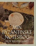 Min byzantinske notesbog af Elof Westergaard