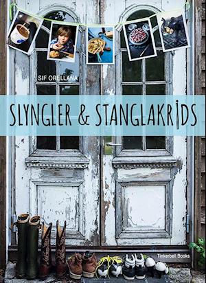 Bog, hardback Slyngler & stanglakrids af Sif Orellana