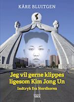 Jeg vil gerne klippes ligesom Kim Jong Un