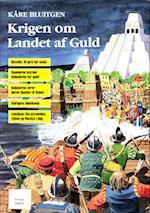 Krigen om Landet af Guld