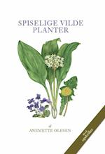 Spiselige vilde planter af Anemette Olesen