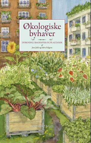 Bog, hæftet Økologiske byhaver af Jens Juhl, Sølva Falgren