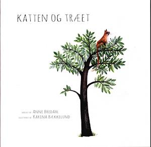 Bog, hæftet Katten og træet af Anne Bredahl