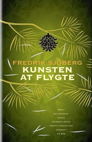 Kunsten at flygte af Fredrik Sjöberg