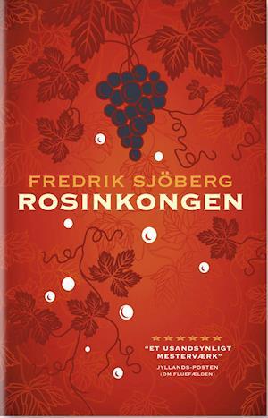 Rosinkongen af Fredrik Sjöberg